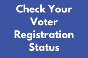 Check Your Voter Registration Status